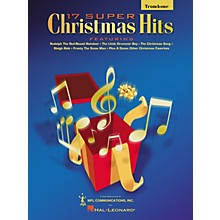 Hal Leonard 17 Super Christmas Hits (Trombone) Chart Series Performed by Various