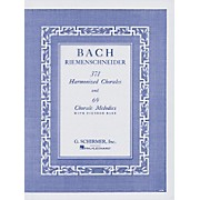 G. Schirmer 371 Harmonized Chorales & 69 Chorale Melodies with Figured Bass By Bach