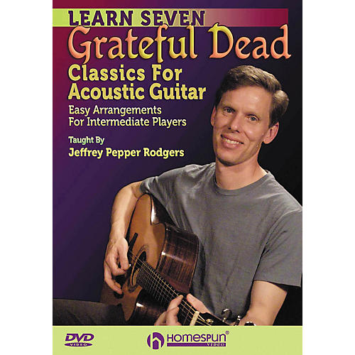 Homespun 7 Grateful Dead Classics for Acoustic Guitar: Easy Arrangements for Intermediate DVD-thumbnail