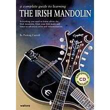 Waltons A Complete Guide to Learning the Irish Mandolin Waltons Irish Music Books Series by Padraig Carroll