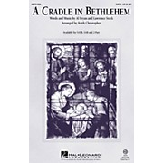 Hal Leonard A Cradle in Bethlehem SATB arranged by Keith Christopher
