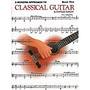 Hal Leonard A Modern Approach to Classical Guitar - Book One