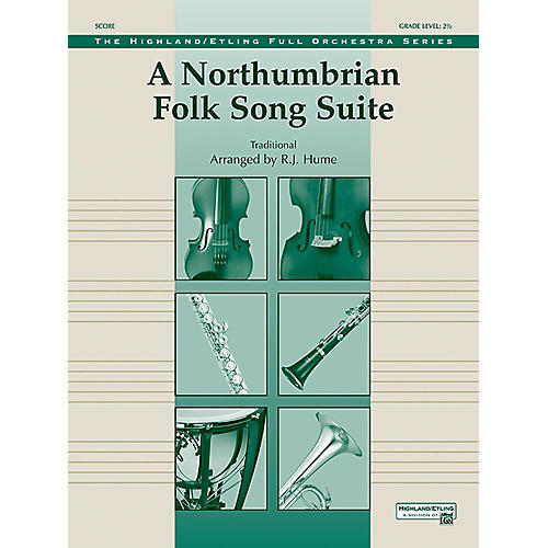Alfred A Northumbrian Folk Song Suite Full Orchestra Grade 2.5-thumbnail
