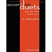 Willis Music Accent On Duets Mid To Later Intermediate (1 Piano, 4 Hands) by William Gillock