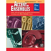 Alfred Accent on Ensembles Book 2 Trombone/Baritone B.C.