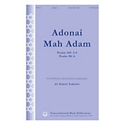 Transcontinental Music Adonai Mah Adam (Psalm 144: 3-4 Psalm 90: 6) SATB composed by Simon Sargon