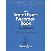 Sweet Pipes Adult Method Book 1 Soprano