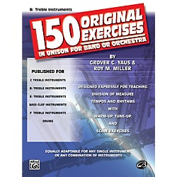 Alfred 150 Original Exercises in Unison for Band or Orchestra B-Flat Treble Instruments (00-EL00148)