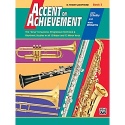 Alfred Accent on Achievement Book 3 B-Flat Tenor Saxophone (00-18060)