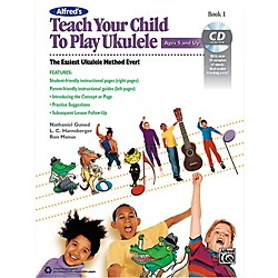Alfred Alfred's Teach Your Child to Play Ukulele Book & CD 1 (00-43994)