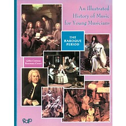 Alfred An Illustrated History of Music for Young Musicians, Baroque Music (Book) (25-MUS071L2)