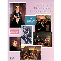 Alfred An Illustrated History of Music for Young Musicians, The Romantic Period (Book) (25-MUS071L4)