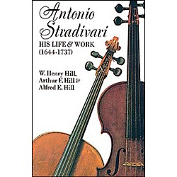 Alfred Antonio Stradivari: His Life & Work Textbook (06-204251)