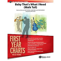 Alfred Baby That's What I Need (Walk Tall) Jazz Band - Grade 1 Set (00-40341)