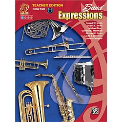 Alfred Band Expressions Book Two Teacher Edition Teacher Curriculum Package (00-EMCB2001)