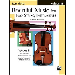 Alfred Beautiful Music for Two String Instruments Book III 2 Violas (00-EL02223)