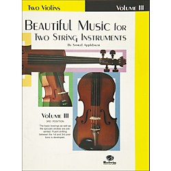Alfred Beautiful Music for Two String Instruments Book III 2 Violins (00-EL01325)