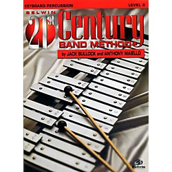 Alfred Belwin 21st Century Band Method Level 2 Keyboard Percussion Book (00-B21215)