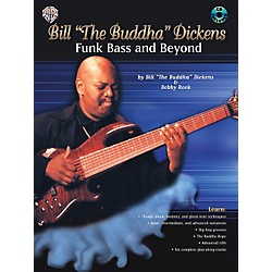 "Alfred Bill""The Buddha"" Dickens - Funk Bass and Beyond (Book/CD) (00-0738B)"