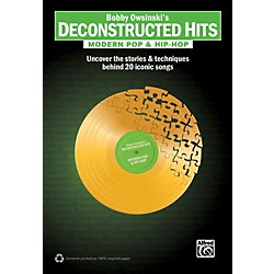 Alfred Bobby Owsinski's Deconstructed Hits: Modern Pop & Hip-Hop Book (00-36331)