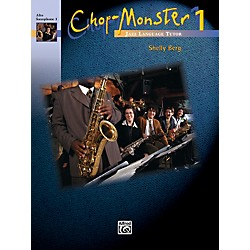 Alfred Chop-Monster Book 1 Alto Saxophone 1 Book (00-251011)