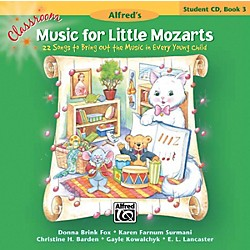 Alfred Classroom Music for Little Mozarts: Student CD Book 3 (00-34268)