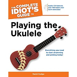 Alfred Complete Idiots Guide To Playing the Ukulele BK/CD (74-1615641857)