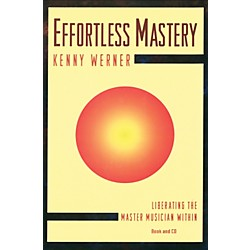 Alfred Effortless Mastery Liberating the Master Musician Within Textbook & CD (24-156224003X)