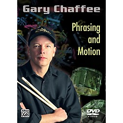 Alfred Gary Chaffee - Phrasing and Motion DVD (00-34468)