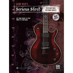 Alfred Glenn Rileys Serious Shred - Essential Techniques Book & DVD (00-38909)