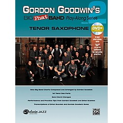 Alfred Gordon Goodwin's Big Phat Band Play-Along Series Tenor Saxophone Vol. 2 Book & DVDRom (00-42578)