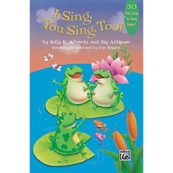 Alfred I Sing, You Sing, Too! Book & CD (00-28854)