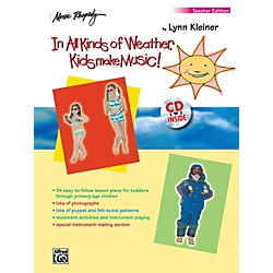 Alfred In All Kinds of Weather, Kids Make Music! Teacher's Edition Book & CD (00-BMR07007CD)