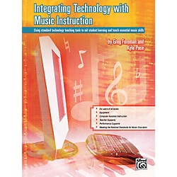 Alfred Integrating Technology with Music Instruction Book (00-30889)