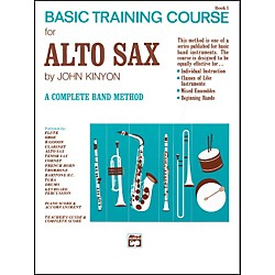 Alfred John Kinyon's Basic Training Course Book 1 Alto Sax (00-705)