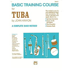 Alfred John Kinyon's Basic Training Course Book 1 Tuba (00-711)