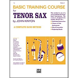 Alfred John Kinyon's Basic Training Course Book 2 Tenor Sax (00-718)