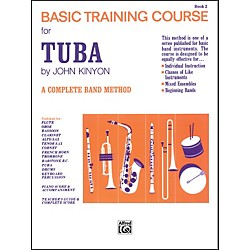 Alfred John Kinyon's Basic Training Course Book 2 Tuba (00-723)