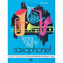 Alfred Learn to Play Saxophone! Book 2 (00-746)