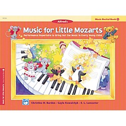 Alfred Music for Little Mozarts Music Recital Book 1 (00-19724)