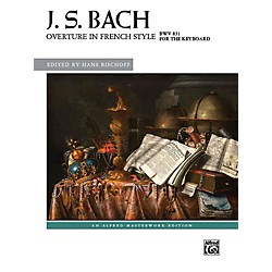Alfred Overture In French Style Bwv 831 Book Advanced