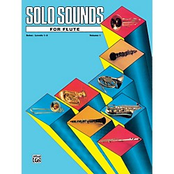 Alfred Solo Sounds for Flute Volume I Levels 1-3 Levels 1-3 Solo BooK (00-EL03323)