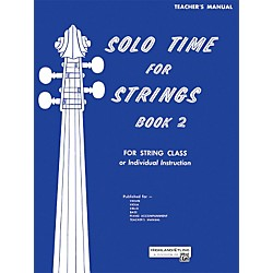 Alfred Solo Time for Strings Book 2 Teacher's Manual (00-13074)
