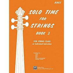 Alfred Solo Time for Strings Book 3 Bass (00-13078)
