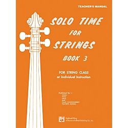 Alfred Solo Time for Strings Book 3 Teacher's Manual (00-13081)