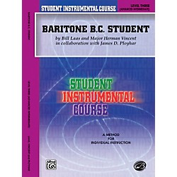 Alfred Student Instrumental Course Baritone (B.C.) Student Level 3 Book (00-BIC00361A)