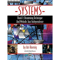 Alfred Systems, Book 1: Drumming Technique and Melodic Jazz Independence (98-37458)