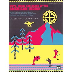 Alfred Teachers Handbook Myth, Music, and Dance of the American Indian Book (00-3518)