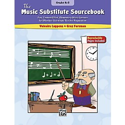 Alfred The Music Substitute Sourcebook Grades K-3 Book (00-27656)
