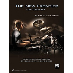 Alfred The New Frontier for Drumset by Marko Djordjevic Book (00-34861)